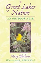 Great Lakes Nature: An Outdoor Year by Mary…