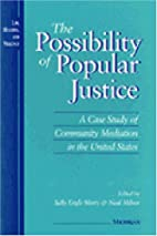 The Possibility of Popular Justice: A Case…