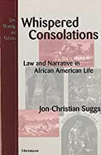 Whispered Consolations: Law and Narrative in…