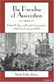 Johnson, Martin Phillip: The Paradise of Association: Political Culture and Popular Organizations in the Paris Commune of 1871