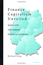 Finance Capitalism Unveiled: Banks and the…