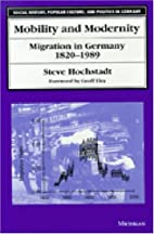 Mobility and Modernity: Migration in…