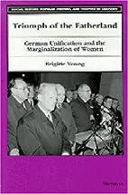 Triumph of the Fatherland: German…