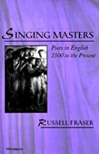Singing masters : poets in English, 1500 to…