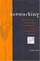 Networking: Communicating with Bodies and…