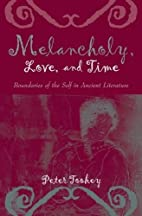Melancholy, love, and time : boundaries of…