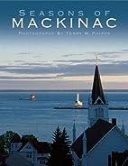Seasons of Mackinac (Michigan Photographic)…