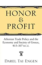 Honor and Profit: Athenian Trade Policy and…