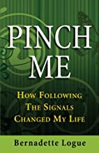 Pinch Me: How Following The Signals Changed…