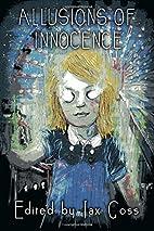 Allusions of Innocence by Jax Goss
