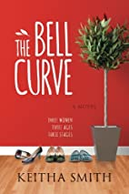 The Bell Curve by Keith A. Smith