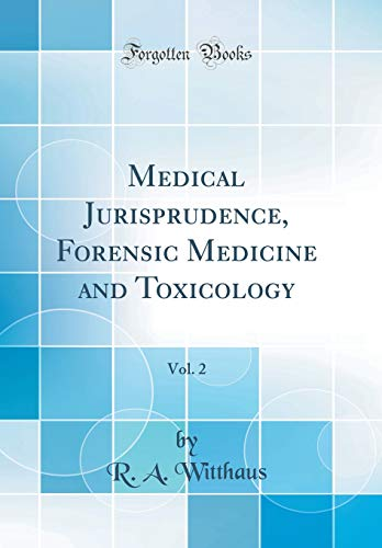 medical-jurisprudence-forensic-medicine-and-toxicology-vol-2-classic-reprint