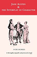 Jane Austen and the Interplay of Character…