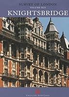 Survey of London Vol XLV: Knightsbridge by…