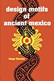Enciso, Jorge: Design Motifs of Ancient Mexico