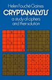 Gaines, H. F.: Cryptanalysis a Study of Ciphers and Their Solutions
