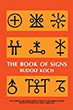 Koch, Rudolf: Book of Signs