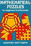 Mott-Smith, Geoffrey: Mathematical Puzzles, for Beginners and Enthusiasts