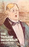 Hyde, H. Montgomery: Trials of Oscar Wilde