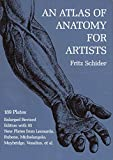Schider, Fritz: An Atlas of Anatomy for Artists