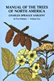 Sargent, Charles Sprague: Manual of the Trees of North America