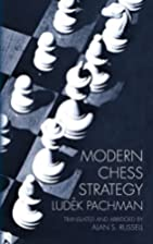 Modern Chess Strategy by Ludek Pachman