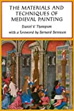 Thompson, D. V.: The Materials and Techniques of Medieval Painting