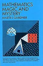 Mathematics, Magic and Mystery by Martin…