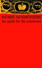 The Guide for the Perplexed by Moses…