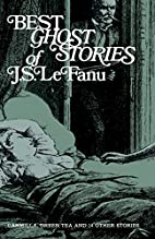 Best Ghost Stories of J. S. LeFanu by J.…