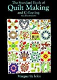 Ickis, M.: Standard Book of Quilt-Making and Collecting