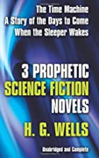 Three Prophetic Science Fiction Novels by H.…