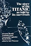 Winocour, Jack: Story of the Titanic As Told by Its Survivors