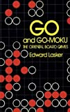 Lasker, E.: Go and Go Moku