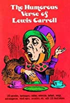 The Humorous Verse of Lewis Carroll by Lewis…