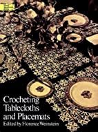 Crocheting Tablecloths and Placemats by…