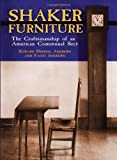 Andrews, Edward Deming: Shaker Furniture: The Craftsmanship of an American Communal Sect