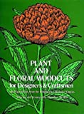 Menten, Theodore: Plant and Floral Woodcuts for Designers and Craftsmen