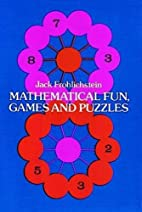 Mathematical Fun, Games and Puzzles by Jack…
