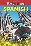 Cohen, Leon J: Say it in Spanish,
