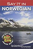 Dover: Say It in Norwegian (Dover Language Guides Say It Series)