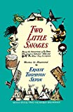 Seton, Ernest T.: Two Little Savages
