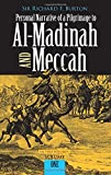 Burton, Richard F.: Personal Narrative of a Pilgrimage to Al Madinah and Mecca