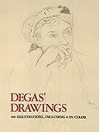Degas' Drawings by H. G. E. Degas