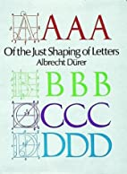 Of the Just Shaping of Letters by Albrecht…