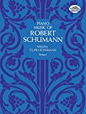 Schumann, Robert: Piano Music of Robert Schumann, Series I (Dover Music for Piano)