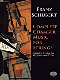 Schubert, F.: Complete Chamber Music for Strings