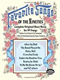 Fremont, Robert A.: Favorite Songs of the Nineties: Complete Original Sheet Music for 89 Songs