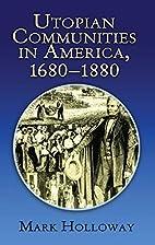 Utopian Communities in America 1680-1880…