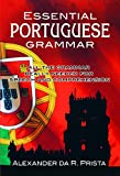 Prista, Alexander Da R.: Essential Portuguese Grammar